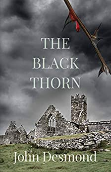 The Black Thorn by [John Desmond]