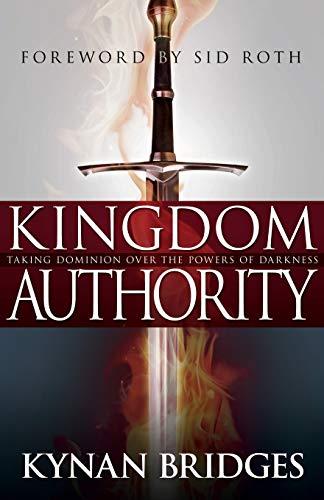 Kingdom Authority: Taking Dominion …