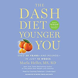 By Marla Heller The Dash Diet Younger You: Shed 20 Years - and Pounds - in Just 10 Weeks (Unabridged) [Audio CD]