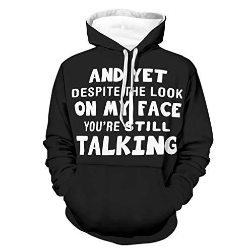 Shinelly Y sin embargo habla a pesar de mi expresión facial, siempre habla con capucha, humorística, manga larga, sudadera con capucha, con bolsillos, camiseta deportiva blanco XXXL