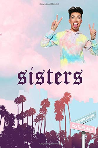 James Charles: sisters tie-dye limited collection journal: 100 pages blank ruled notebook for kids, children, teens, young adults, tiktokers, boys, girls, men and women
