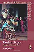 Patrick Henry (Routledge Historical Americans)
