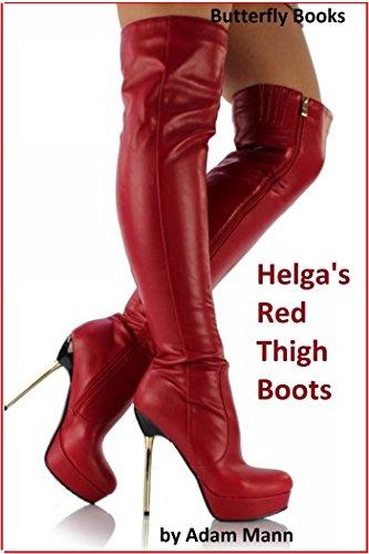 Book: Helga's Red Thigh Boots by Adam Mann