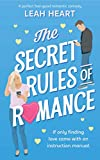 The Secret Rules of Romance: A perfect feel-good romantic comedy!