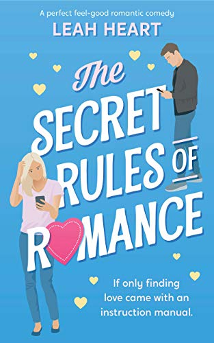 The Secret Rules of Romance: A perfect feel-good romantic comedy! (English Edition)