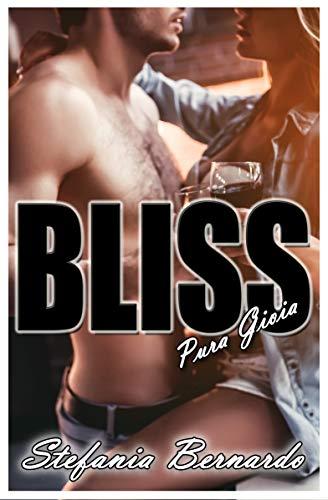 BLISS - Pura gioia (Italian Edition)