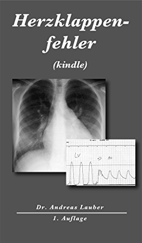 Herzklappenfehler (kindle) (Herzkrankheiten)