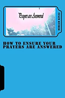 How To Ensure Your Prayers Are Answered