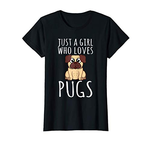 Regalos Pug - Just A Girl Who Loves Pugs Design Camiseta
