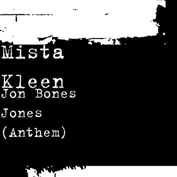 Jon Bones Jones (Anthem)
