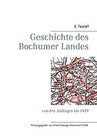 Geschichte des Bochumer Landes: von den Anfaengen bis 1929
