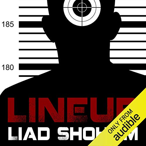 Lineup                   By:                                                                                                                                 Liad Shoham                               Narrated by:                                                                                                                                 Saul Reichlin                      Length: 9 hrs and 55 mins     22 ratings     Overall 3.6