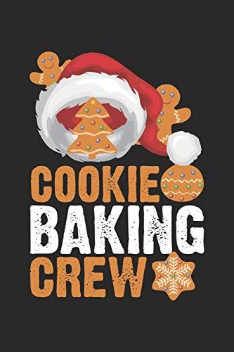 Cookie Baking Crew: Weihnachtskeks Süßes Lebkuchen Süßes Notizbuch liniert DIN A5 - 120 Seiten für Notizen, Zeichnungen, Formeln | Organizer Schreibheft Planer Tagebuch