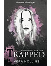 Trapped (Bullied Book 4)