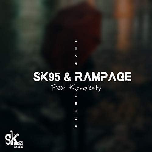 SK95, Rampage feat. Komplexity