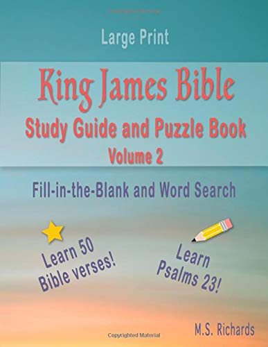 King James Bible Study Guide and Puzzle Book Volume 2: Fill-in-the-Blank and Word Search