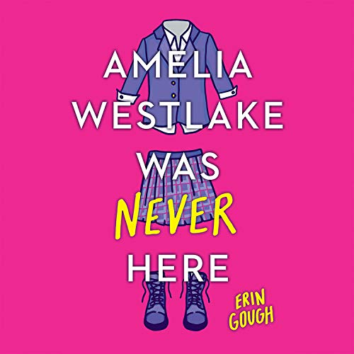 Amelia Westlake Was Never Here  By  cover art