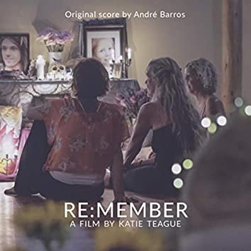 Re:member: A Documentary (Original Motion Picture Soundtrack)