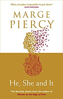 He, She and It by [Marge Piercy]