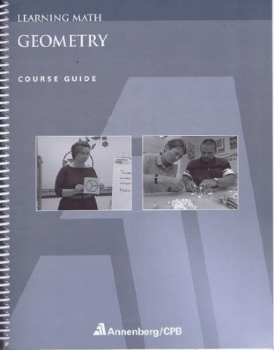 Geometry Annenberg/CPB Course Guide (Learning Math)