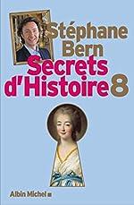 Secrets d'Histoire - Tome 8 de Stéphane Bern