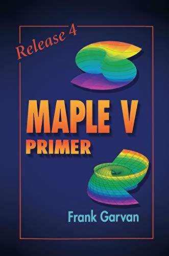 The Maple V Primer, Release 4 (English Edition)