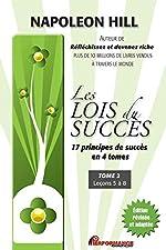 Les lois du succès - 17 principes de succès en 4 tomes - T2 - Leçons 5 à 8 de Napoleon Hill