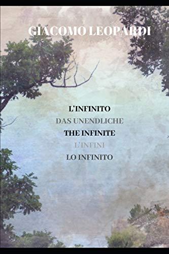 L'INFINITO: DAS UNENDLICHE - THE INFINITE - L'INFINI - LO INFINITO