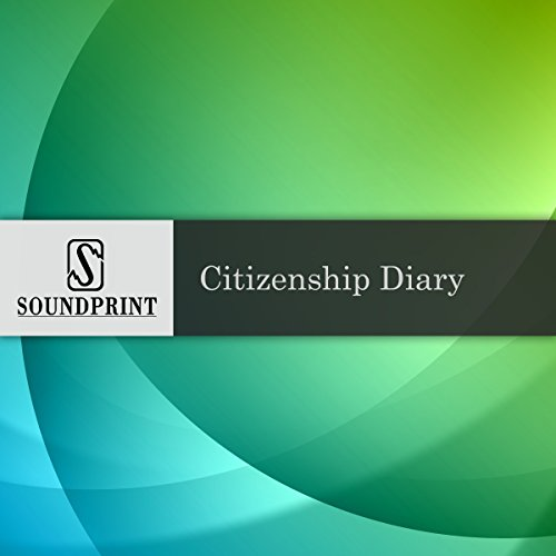 Citizenship Diary audiobook cover art