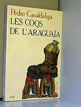 Unknown Binding Les coqs de l'araguaia: poemes 032197 Book