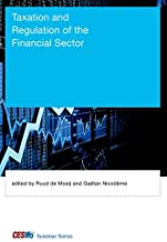 Taxation and Regulation of the Financial Sector (CESifo Seminar Series)