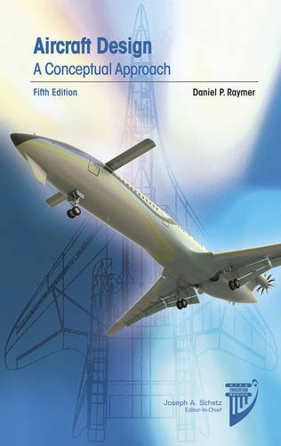 Download Aircraft Design: A Conceptual Approach 