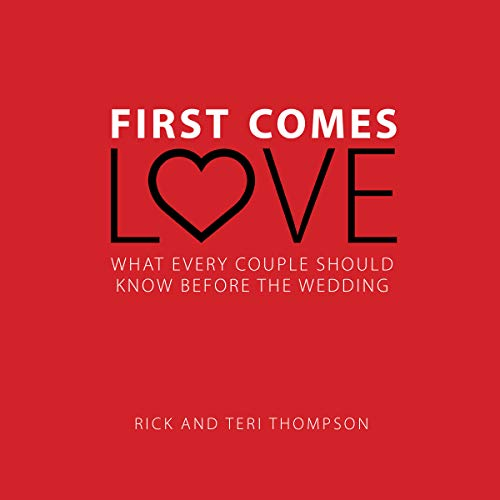 First Comes Love: What Every Couple Should Know Before the Wedding audiobook cover art