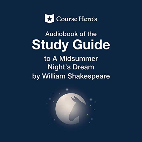 Course Hero's Audio Book of the Study Guide to A Midsummer Night's Dream by William Shakespeare Titelbild
