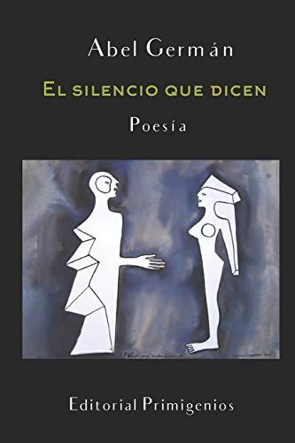 El silencio que dicen: Poesía