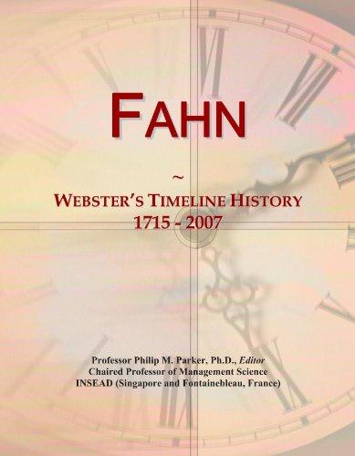 Fahn: Webster's Timeline History, 1715 - 2007