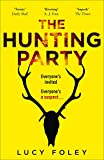 THE HUNTING PARTY: A Must Read for all Lovers of Crime Fiction and Thrillers, from the Author of Best Sellers like The Guest List