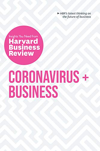 Coronavirus and Business: The Insights You Need from Harvard Business Review (HBR Insights Series) (English Edition)