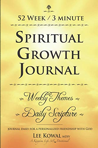 Price comparison product image 52 WEEK 3 MINUTE SPIRITUAL GROWTH JOURNAL - Weekly Themes / Daily Scripture: Journal Daily for a Personalized Friendship with God