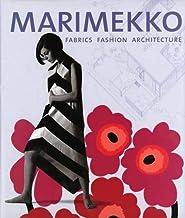 Marimekko: Fabrics, Fashion, Architecture (Bard Graduate Centre for Studies in the Decorative Arts, Design & Culture)