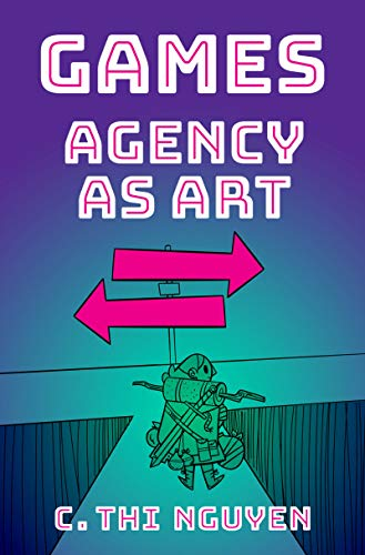 Games: Agency As Art (Thinking Art)