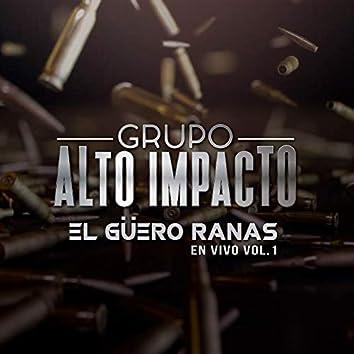 El Güero Ranas, Vol. 1 (En Vivo)