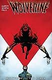 Wolverine: Wolverine vs. the X-Men (Wolverine (2010-2012)) (English Edition)