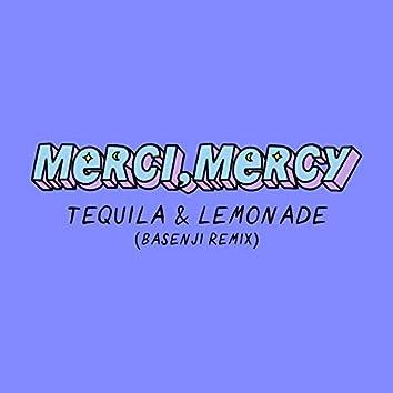 Tequila & Lemonade (Basenji Remix)