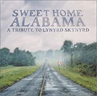 Sweet Home Alabama: Tribute to by Various (2001-05-08)