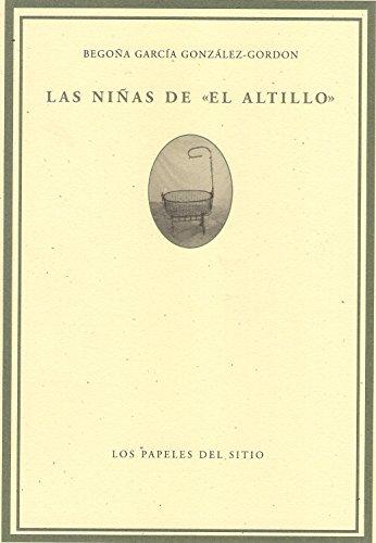 Niñas Del Altillo, Las