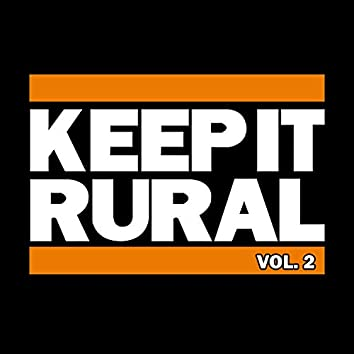 Keep It Rural, Vol. 2