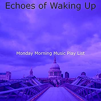 Echoes of Waking Up