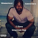 Wrongfully Convicted 2 (Intercom Rap) [Explicit]