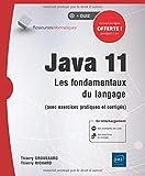Java 11 - Les fondamentaux du langage (avec exercices pratiques et corrigés)